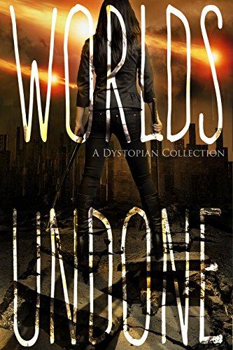Worlds Undone (English Edition) -