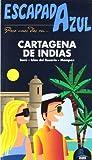 Escapada Azul Cartagena de Indias (Escapada Azul (gaesa))