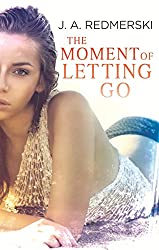 The Moment of Letting Go (English Edition)