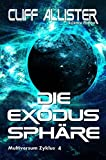 Die Exodus Sphäre: MULTIVERSUM Zyklus 4