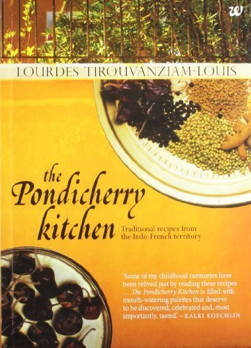 The Pondicherry Kitchen by Lourdes Tirouvanziam-Louis (2012-11-20)