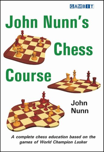 John Nunn's Chess Course (English Edition) por John Nunn