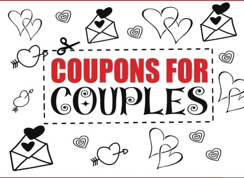 Coupons for Couples: Love Coupon Book