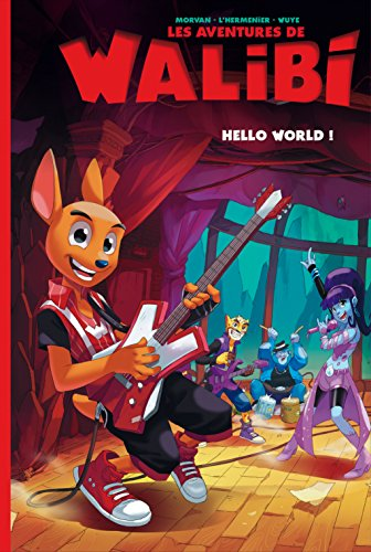 Walibi - tome 2 - Hello World !
