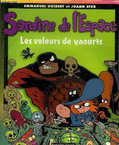 Sardine de l'espace, tome 4 : Les Voleurs de yaourt