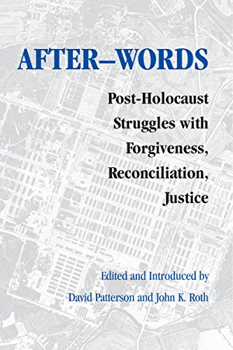 After-words: Post-Holocaust Struggles with Forgiveness, Reconciliation, Justice (Pastora Goldner Series in Post-Holocaust Studies) por K. Pitzer Russell