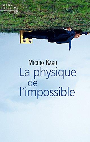 La Physique de l'impossible