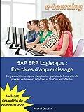 SAP ERP Logistique: Exercices d'apprentissage