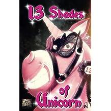 13 Shades of Unicorn