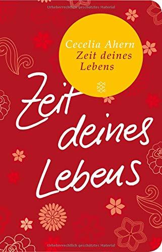 Buchseite und Rezensionen zu 'Zeit deines Lebens: Roman (Fischer Taschenbibliothek)' von Cecelia Ahern