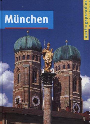 Weltbild Ausflugsparadies Deutschland: München