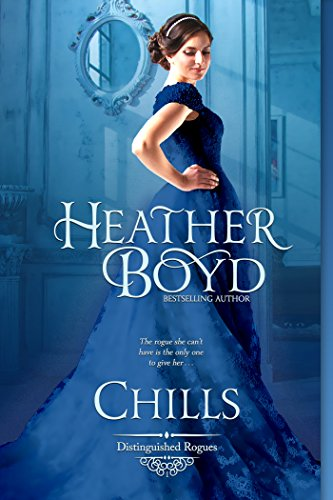 Chills (The Distinguished Rogues Book 1) (English Edition)