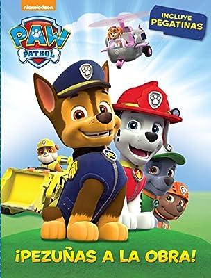 ¡Pezuñas a la obra! (Paw Patrol - Patrulla Canina. Actividades): (Contiene pegatinas) por ALTEA