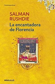 La encantadora de Florencia par Salman Rushdie