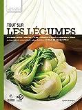 Image de Tout sur les légumes: L'Encyclopédie Visuelle des aliments Tome 1