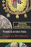 Fratelli di un'altra Italia