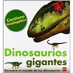 Dinosaurios Gigantes - Descubre El Mundo De Los Dinosaurios (Para aprender más sobre)