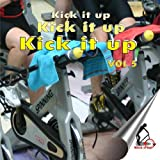 Kick it up Vol5 - Music for Indoor Cycling