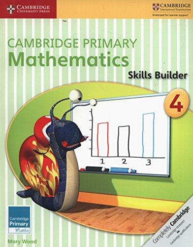Cambridge Primary Mathematics. Skills Builders 4 (Cambridge Primary Maths)