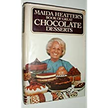 Maida Heatter's Book of Great Chocolate Desserts by Maida Heatter (1980-09-03)