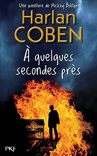 À quelques secondes près (2) par Harlan Coben