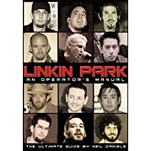 Linkin Park - An Operator's Manual