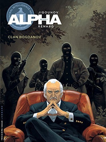 Alpha, Tome 2 : Clan Bogdanov by Renard (2000-11-17)