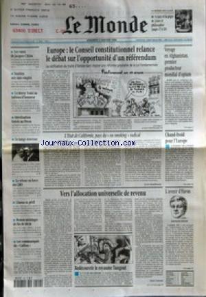 MONDE (LE) [No 16464] du 02/01/1998 - LES VOEUX DE JACQUES CHIRAC - SOUTIEN AUX SANS-EMPLOI +¼ LE DOYEN VEDEL AU TABLEAU D'HONNEUR - STERILISATION FORCEE AU PEROU - LE TANGO NOUVEAU - LE RETOUR EN FORCE DES LBO - LHASSA EN PERIL - REMUE-MENINGES DE FIN DE SIECLE - LES COMMUNIQUES DU CAILLOU - EUROPE - LE CONSEIL CONSTITUTIONNEL RELANCE LE DEBAT SUR L'OPPORTUNITE D'UN REFERENDUM - L'ETAT DE CALIFORNIE, PAYS DU NO SMOKING RADICAL PAR SYLVIE KAUFFMANN - VERS L'ALLOCATION UNIVERSELLE