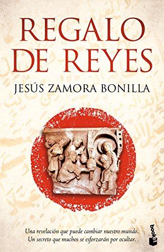 Regalo De Reyes (Novela y Relatos) por Jesús Zamora Bonilla