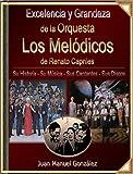Excelencia y Grandeza de la Orquesta Los Melódicos