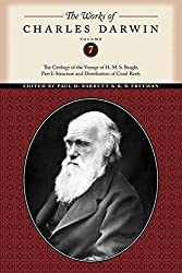 The Works of Charles Darwin, Volume 7: The Geology of the Voyage of the H. M. S. Beagle, Part I: Structure and Distribution of Coral Reefs by Charles Darwin (2010-02-15)