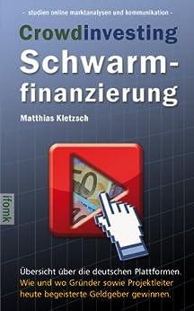 Crowdinvesting Schwarmfinanzierung (studien online marktanalysen und kommunikation 1)