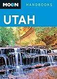 Moon Handbooks Utah