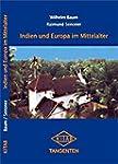 Indien und Europa im Mittelalter. Die...