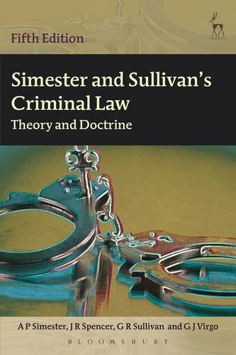 Simester and Sullivan's Criminal Law: Theory and Doctrine by AP Simester (2013-08-19)