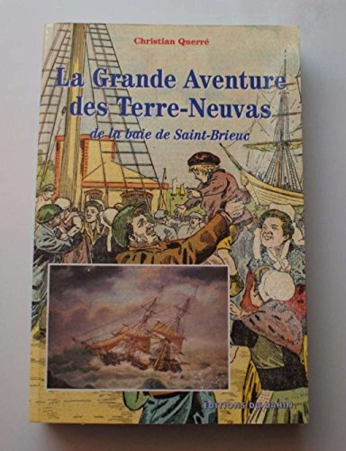 La grande aventure des terre-neuvas de la baie de Saint-Brieuc