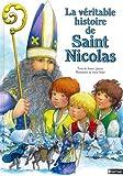 La Véritable Histoire de Saint Nicolas