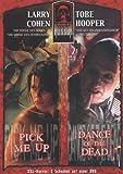 Masters of Horror: Tobe Hooper/Larry Cohen - Dance of the Dead/Pick Me Up