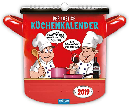 Der lustige Küchenkalender 2019: Lecker und lustig!