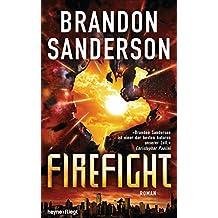 Firefight: Roman (Die Rächer 2)
