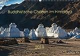 Buddhistische Chörten im Himalaya (Wandkalender 2019 DIN A2 quer): Chörten im Himalaya - buddhistische Kultbauten (Monatskalender, 14 Seiten ) (CALVENDO Natur)