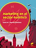 Marketing en el sector turístico (Hostelería y Turismo)