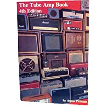Tube Amp Book 4TH Edition