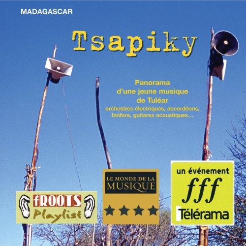 Tsapiky : Panorama d'une jeune musique de Tulear
