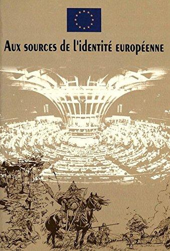 AUX SOURCES DE L'IDENTITE EUROPEENNE par De Leeuw