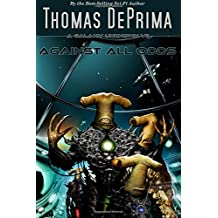 Against All Odds by Thomas DePrima (2013-01-07)