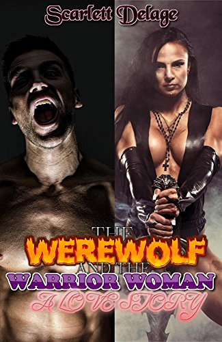 the-werewolf-and-the-warrior-woman-a-love-story
