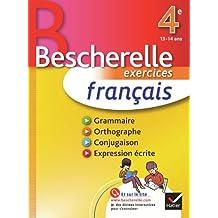 Français 4e - Bescherelle: Cahier d'exercices