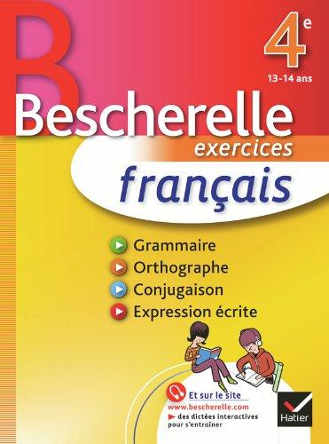 Franais 4e - Bescherelle: Cahier d'exercices