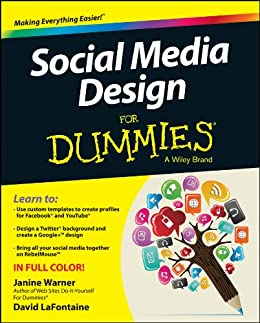 Social Media Design For Dummies by [Warner, Janine, LaFontaine, David]